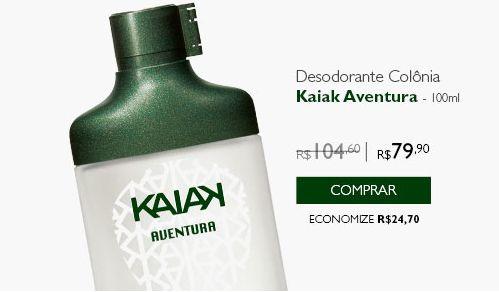 Desodorante Colônia Kaiak Aventura Masculino - 100ml de R$ 104,60 por R$ 79,90 ou 2x de R$ 39,95 sem juros no cartão de crédito http://rede.natura.net/espaco/ljpurocharmebauru/desodorante-colonia-kaiak-aventura-masculino-com-cartucho-100ml-pid22557?_requestid=1921557