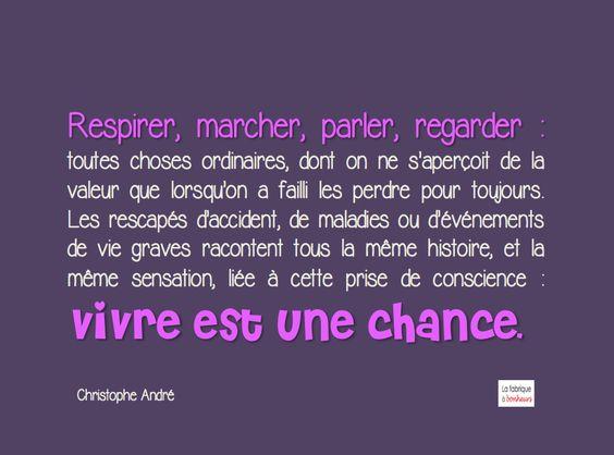 Vivre est une chance ;o))