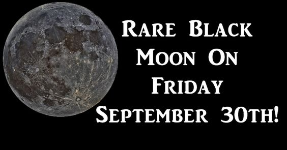 Are you ready for a cosmic shift of epic proportions? You'd better be, because such a shift is approaching, courtesy of our moon! This Friday, September 30th, the moon will be new but 'black.' During a black moon, the side of Earth's natural satellite lit by the sun faces away from our planet. As a result, …:
