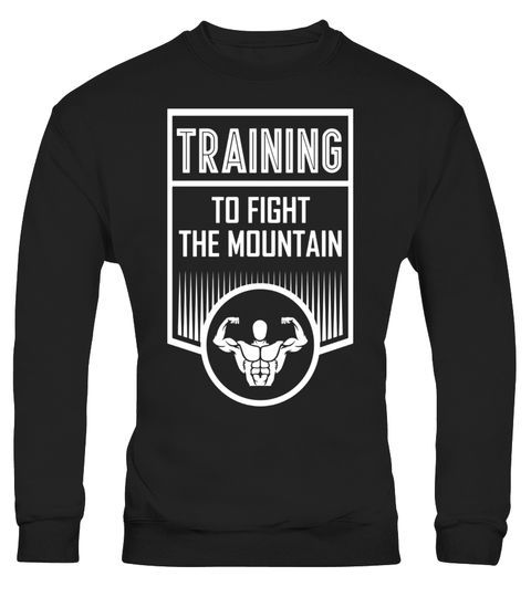 Gym Shirt Gym Top Fitness Gift Bodybuilder Shirt Workout Shirt Training To Fight The Mountain Fitness Shirt Gym Clothes