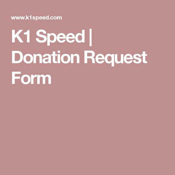 K1 Speed Donation Request Form 2017 Donation Request Pinterest - work request form