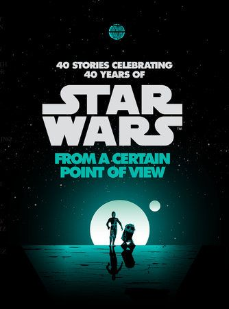 Forty years. Forty stories.   In honor of the fortieth anniversary of Star Wars: A New Hope, this collection features Star Wars stories by bestselling authors, trendsetting artists, and treasured...
