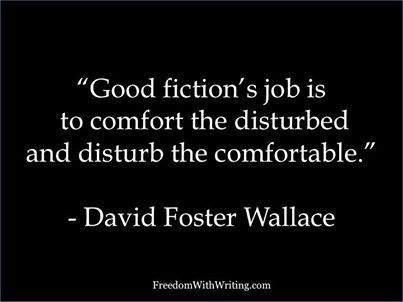 WRITING QUOTES http://www.pinterest.com/quarterpastfive/a-writer-s-life-for-me/ .....     David Foster Wallace: