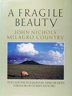 John Nichols: A Fragile Beauty