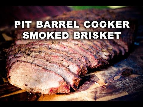 Pit Barrel Cooker - Smoked Brisket - YouTube