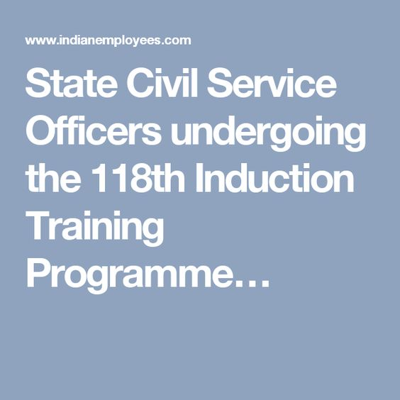 State Civil Service Officers undergoing the 118th Induction Training Programme…