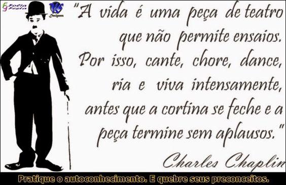Mensagem do Dia - 04/07/2014 - Chales Chaplin