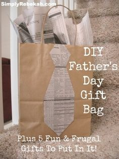 DIY Father's Day Gift Bag - Plus 5 Fun & Frugal Gifts to Put in it! - Dad will love this!