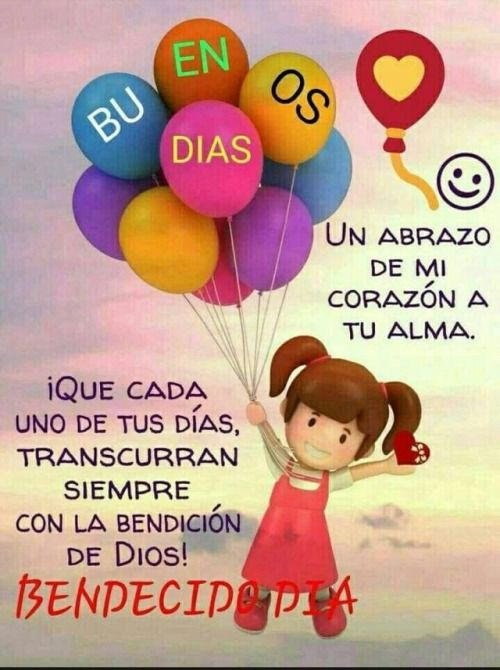 Pin by rosie suarez on buenos Dias Quotes in spanish | Good ...