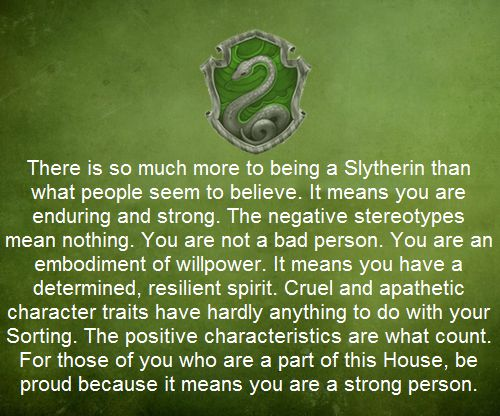 A very different side to being a Slytherin: