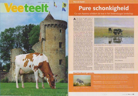 "magazine ""Veeteelt"", juni 2007, cow and art, ""pure schonkigheid"", Co van Assema paints the cow in the contemporary landscape."
