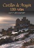 """""""Castillos de Aragón 133 rutas"""" en FNAC"""
