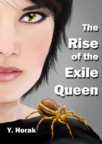 The Rise of the Exile Queen (The Evangellion Trilogy) by Y. Horak, http://www.amazon.com/dp/B00D2BV5Z8/ref=cm_sw_r_pi_dp_znxWrb0M3WQJB