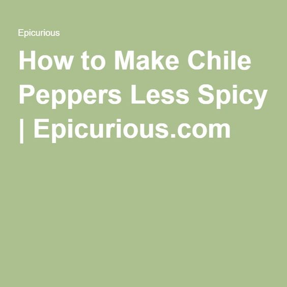 How to Make Chile Peppers Less Spicy | Epicurious.com