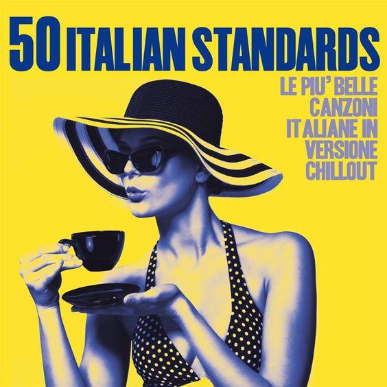 VA - 50 Italian Standards: Le più belle canzoni italiane in versione chillout (2017)