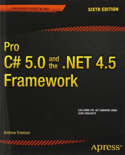 Pro C# 5.0 and the .NET 4.5 Framework | BlackPerl