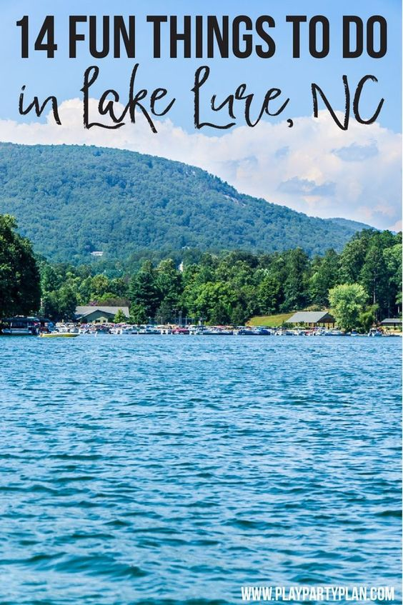 14 Must Try Things To Do In Lake Lure Nc Play Party Plan With Images Lake Lure North Carolina Travel Lake Lure North Carolina