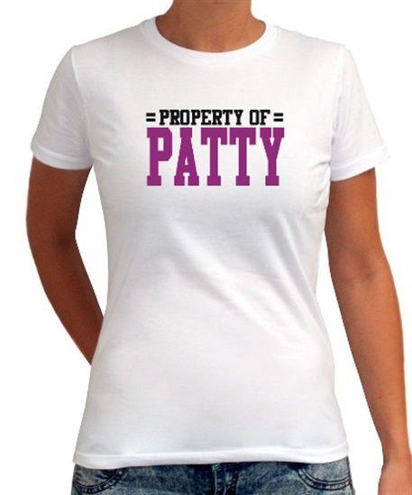 Property Of Patty Women T-Shirt