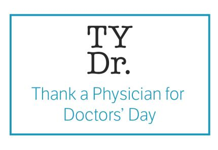 We'd like to thank our doctors for all their hard work and we need your help!