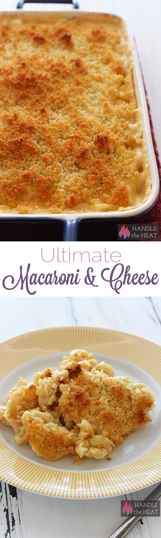 Ultimate Macaroni & Cheese - one of my FAVORITE comfort food recipes! Recipe from Handle The Heat