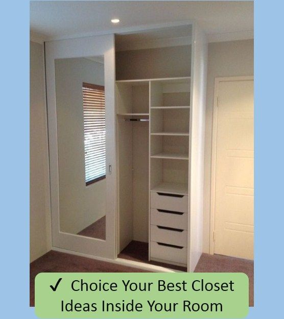 Choice Your Best Closet Ideas Inside Your Room Living Room Makeover Bedroom Closet Design Wardrobe Design Bedroom Closet Bedroom