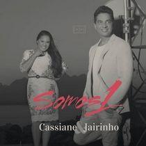 VISÃO NEWS GOSPEL: CD CASSIANE E JAIRINHO – SOMOS 1