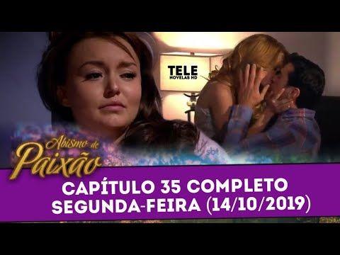 Abismo De Paixao Capitulo 35 Completo Segunda 14 10 2019 Sbt