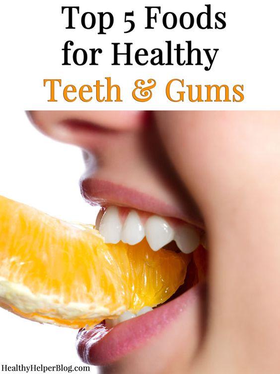Top 5 Foods for Healthy Teeth & Gums • Healthy Helper