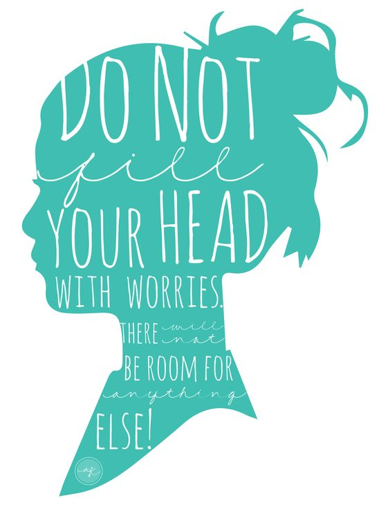 """Do not fill your head with worries. There will not be room for anything else!"" A Kreative Kraning"