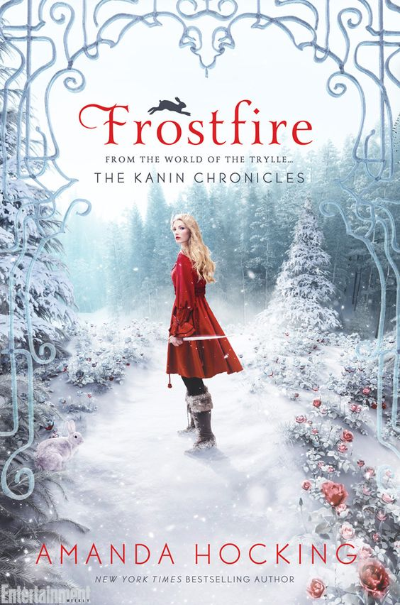 Frostfire (The Kanin Chronicles, Book 1) by Amanda Hocking | January 6, 2015: