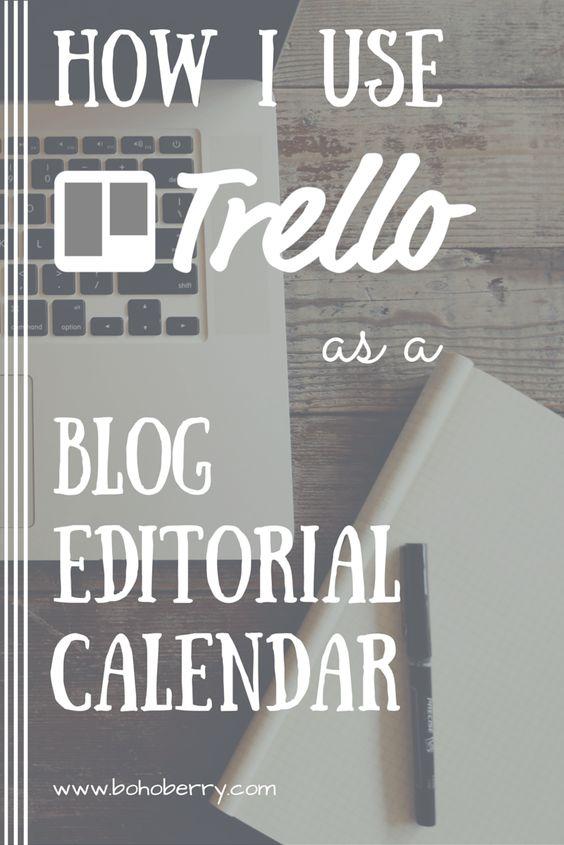 How I Use Trello as a Blog Editorial Calendar Useful tips