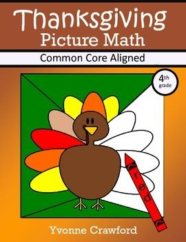 Thanksgiving Common Core Picture Math (fourth grade)  Color by Number $