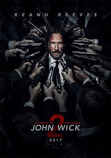 Peliculas Hd Audio Latino Por Mega Descargar John Wick 2 Un Nuevo Dia Para Matar 20 Thriller Movie John Wick 2 Movie Free Movies Online