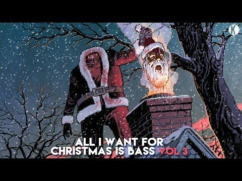 Kannibalen Friends All I Want For Christmas Is Bass Vol 3 Youtube Music Genres All I Want Rock Music