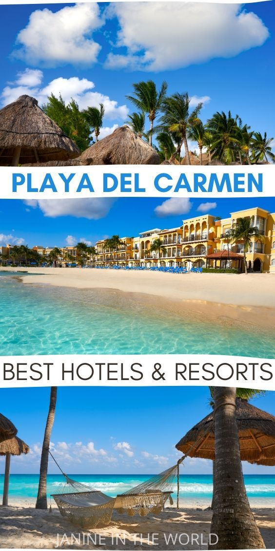 Best Places To Stay In Playa Del Carmen Mexico Mexico Travel Destinations Mexico Travel Beaches Vacation Destinations
