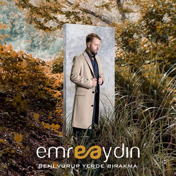 Emre Aydın - Beni Vurup Yerde Bırakma (2017) Single