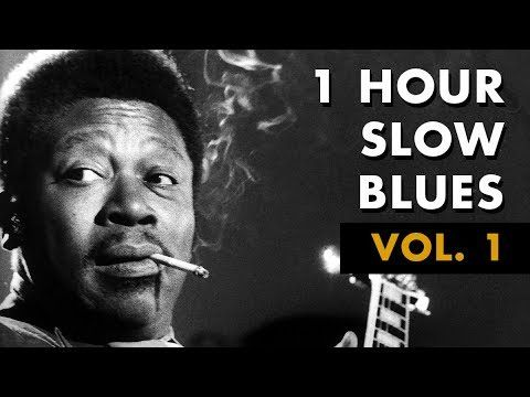 1 Hour Slow Blues Vol 1 Don S Tunes Youtube Lounge Music Blues Music Blues