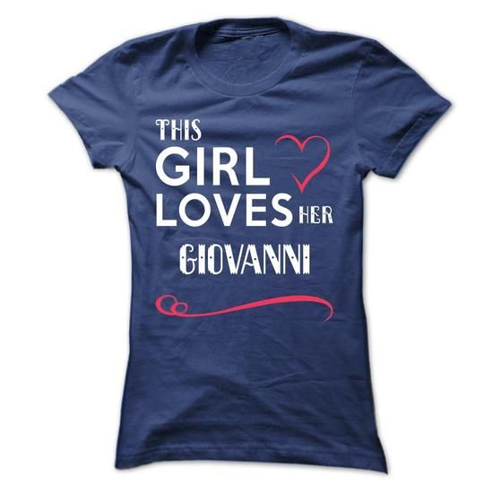 This girl loves her GIOVANNI - #statement tee #sweatshirt kids. WANT IT => https://www.sunfrog.com/Names/This-girl-loves-her-GIOVANNI-brjkucusyz-Ladies.html?68278