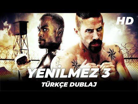 Yenilmez 3 Turkce Dublaj Yabanci Aksiyon Dram Filmi Full Film Izle Hd In 2021 Top Film Movies Film