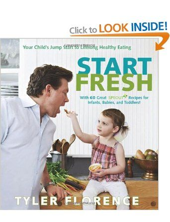 Start Fresh: Your Child's Jump Start to Lifelong Healthy Eating: Amazon.co.uk: Tyler Florence $12.69CAD