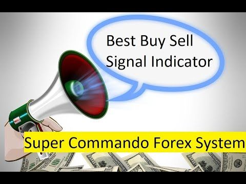 Best Buy Sell Signal Indicator Super Commando Forex System