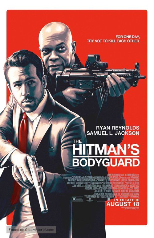 The Hitman S Bodyguard The Hitman S Bodyguard 2017 U S Movie Poster For One Day Try Not To Kil Each Other The Bodyguard Movie Hitman Movie Bodyguard