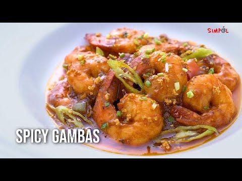 Spicy Gambas Simpol Youtube Spicy Shrimp Recipes Food