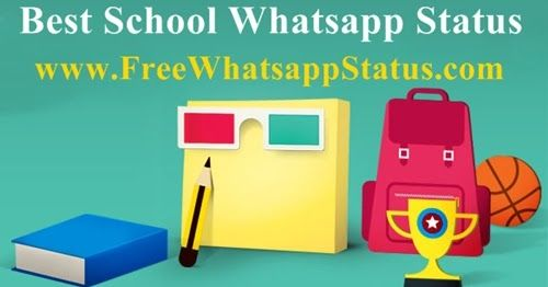 40 Best School Whatsapp Status Short Quotes For Students