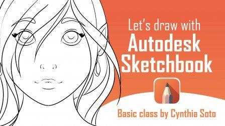 Let S Draw With Autodesk Sketchbook Autodesk Sketchbook Tutorial Sketch Book Digital Painting Tutorials