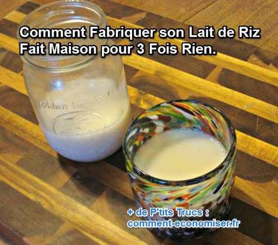 comment fabriquer son lait de riz fait maison pour 3 fois rien pinterest places gluten and. Black Bedroom Furniture Sets. Home Design Ideas