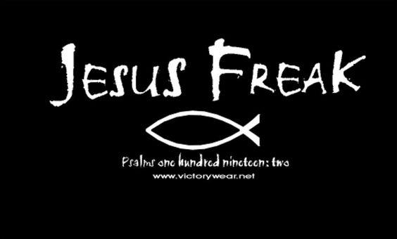 I'm a Jesus Freak!!-Sadieee!