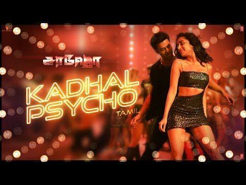 Kadhal Psycho Saaho Tamil Prabhas Shraddha Kapoor Tanishk Bagchi Dhvani Bhanushali Anirudh Youtube Shraddha Kapoor Movie Songs Song Hindi