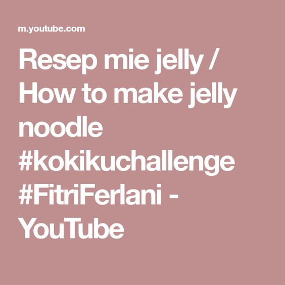 Pin On Es Jelly