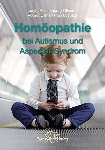 Homöopathie bei Autismus und Asperger-Syndrom von Judyth Reichenberg-Ullman http://www.amazon.de/dp/3955820521/ref=cm_sw_r_pi_dp_ySMbxb1QWRXSS